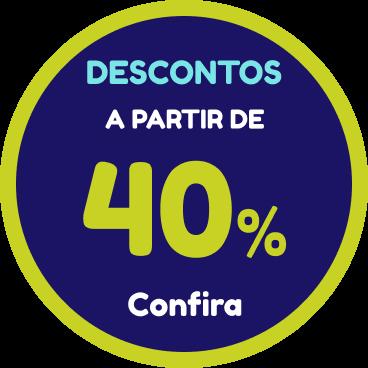 Descontos a partir de 40%