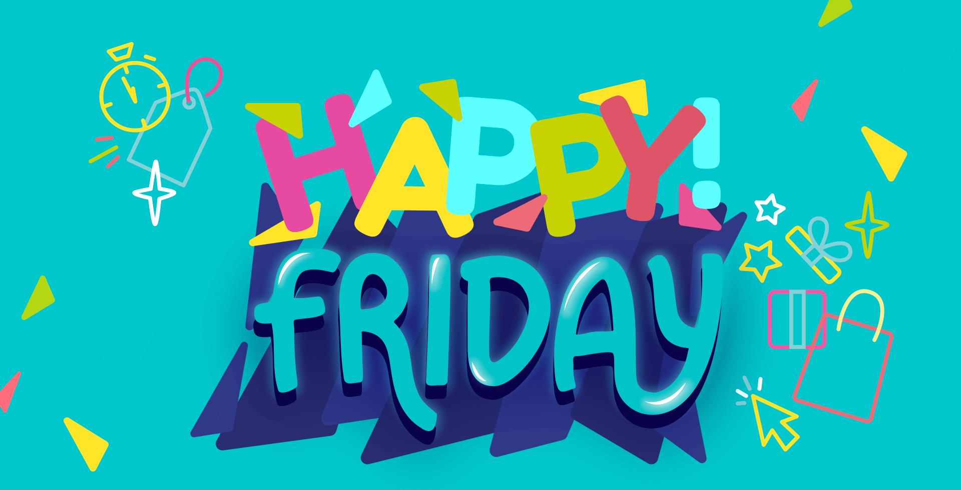 Já começou a nossa Happy Friday! Confira nossos produtos e promoções