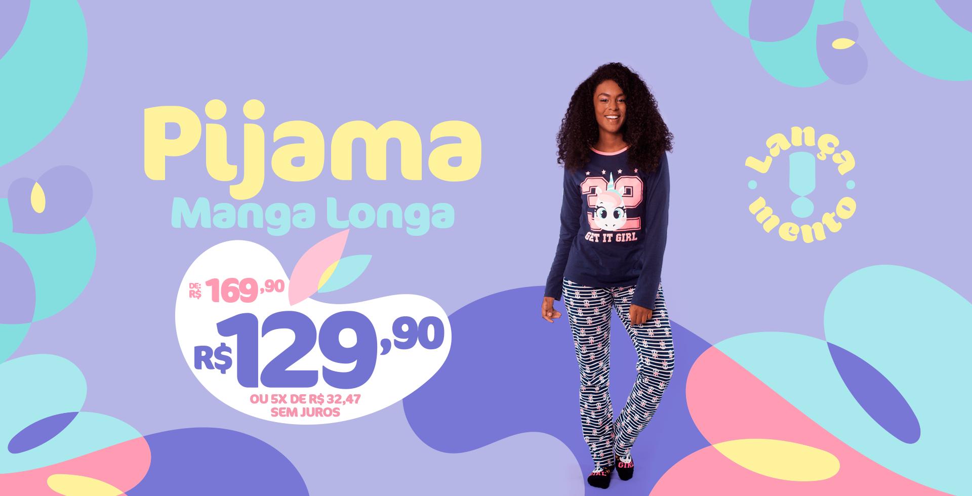 Pijama Manga Longa de R$ 169,90 por R$ 129,90