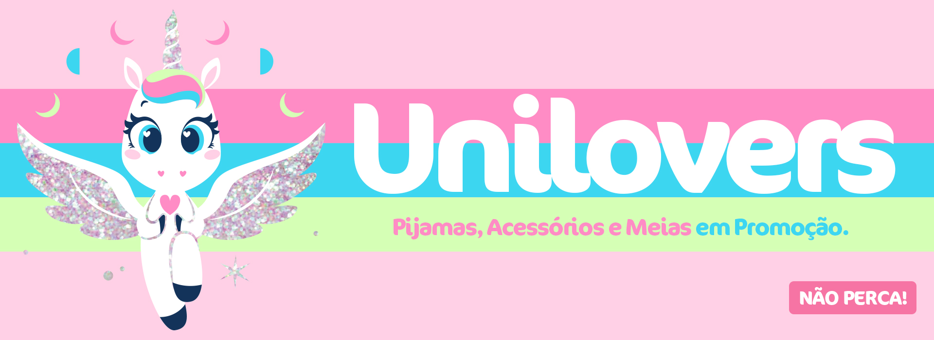 Banner E: Unilovers! Pijamas, Acessórios e Meias em promoção
