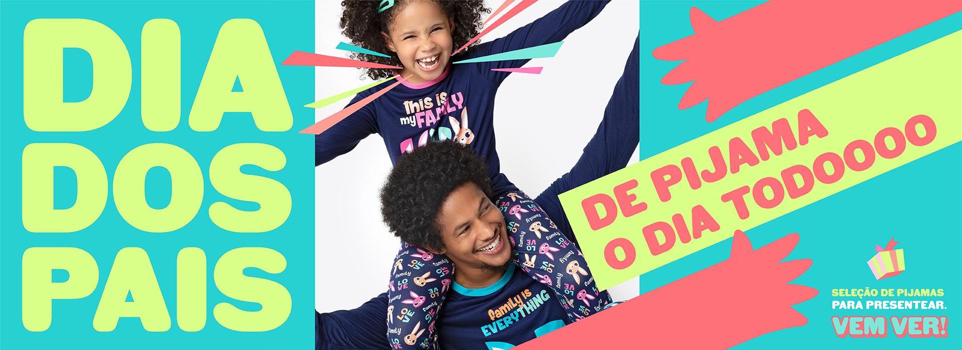Banner B: Dia dos Pais! De pijama o dia todo! Vem ver