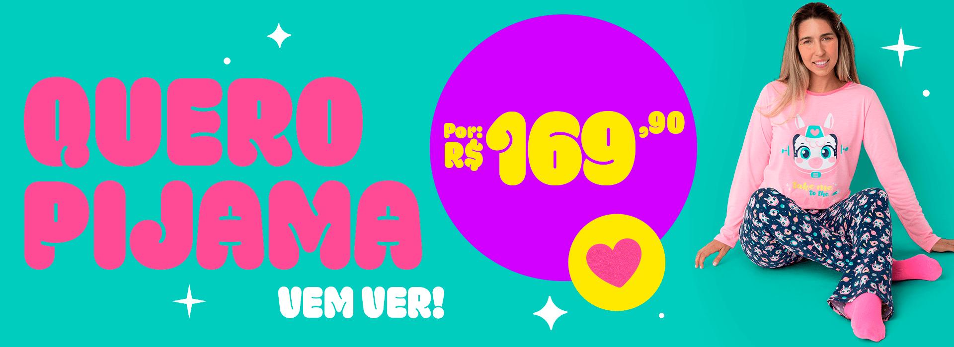 Banner C: Quero Pijama! Por 169,90
